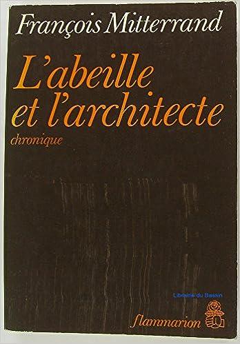 Download Online L'abeille et l'architecte (chronique). pdf epub