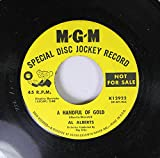 AL ALBERTS 45 RPM A HANDFUL OF GOLD / BLUE BIRD OF HAPPINES