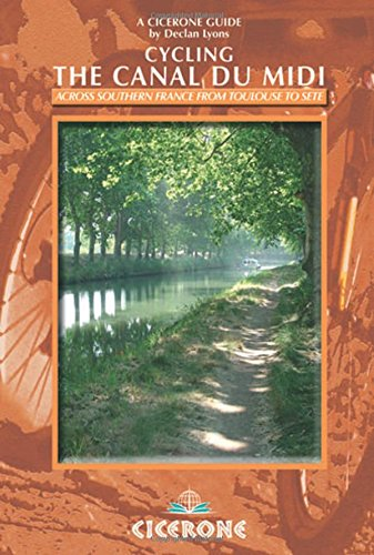 Cycling the Canal Du Midi (Cicerone Guides)