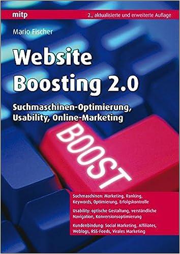 Cover des Buchs: Website Boosting 2.0: Suchmaschinen-Optimierung, Usability, Online-Marketing