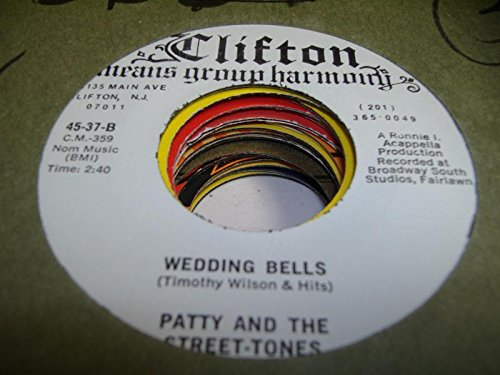 PATTY AND THE STREET-TONES 45 RPM Wedding Bells / I'm So in (Tone Wedding Bell)