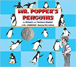Mr. Popper's Penguins: Richard Atwater, Florence Atwater, Nick ...