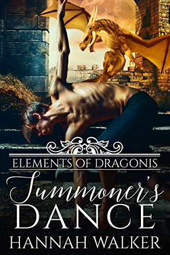 Summoner's Dance (Elements of Dragonis Book 3) (Men Planet Walker)