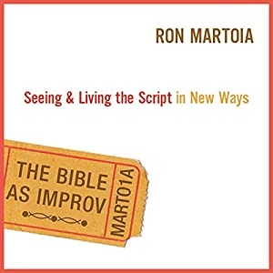 The Bible as Improv Audiobook