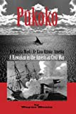 img - for Pukoko: A Hawaiian in the American Civil War book / textbook / text book