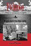 img - for Pukoko: A Hawaiian in the American Civil War book / textbook / text book