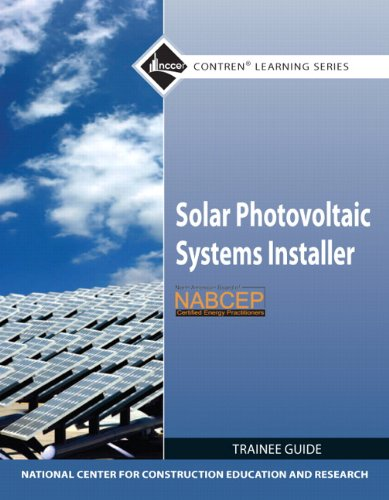 Solar Photovoltaic Systems Installer Trainee Guide (Contren Learning)