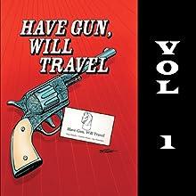 Have Gun - Will Travel, Vol. 1 Radio/TV Program