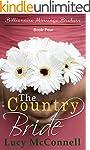 The Country Bride: Billionaire Marria...