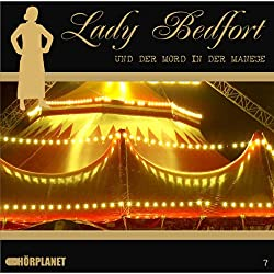 Der Mord in der Manege (Lady Bedfort 7)