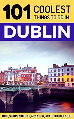 Dublin Travel Coolest Ireland Backpacking ebook