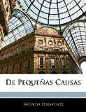 De Pequeñas Causas, Jacinto Benavente, 1144224632