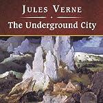 The Underground City | Jules Verne