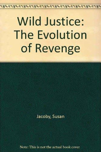 Books : Wild Justice: The Evolution of Revenge (Harper Colophon Books)