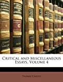 Critical and Miscellaneous Essays, Thomas Carlyle, 114793181X