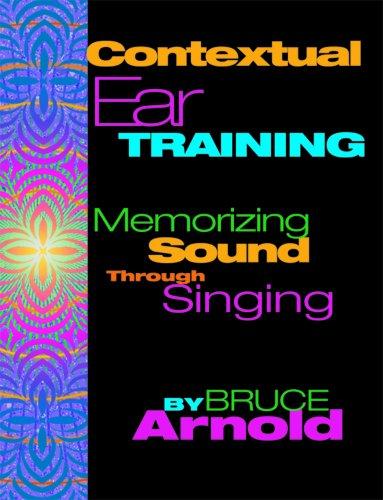 Contextual Ear Training Memorizing Sound through Singing with 4 CDs PDF