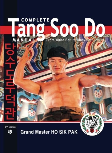 (Complete Tang Soo Do Manual: Vol. 1 )