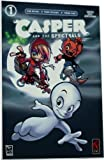 CASPER AND THE SPECTRALS #1 (Casper the Friendly Ghost)