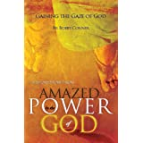 """Gaining the Gaze of God: A Short Story from """"Amazed by the Power of God"""""""
