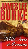 White Doves at Morning, James Lee Burke, 0743466624