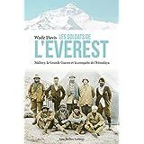 Les Soldats de l'Everest: Mallory, la Grande Guerre et la conquête de l'Himalaya (Romans, Essais, Poésie, Documents) (French Edition)