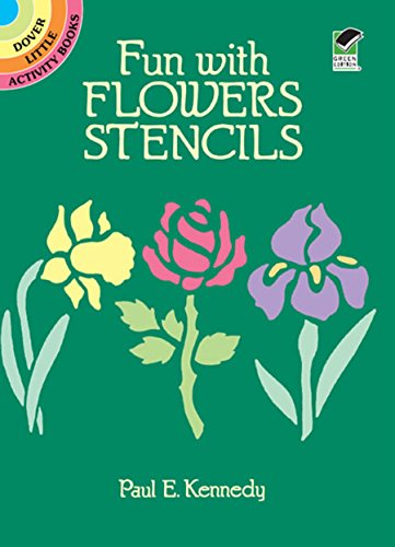 Fun with Flowers Stencils (Dover Stencils)