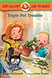 img - for Judy Moody and Friends: Triple Pet Trouble book / textbook / text book