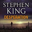 Desperation Audiobook by Stephen King Narrated by Stephen King