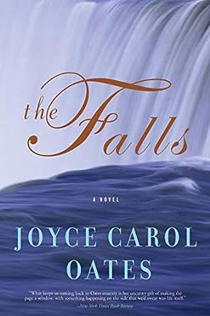 the falls a novel ps ebook joyce carol oates amazon
