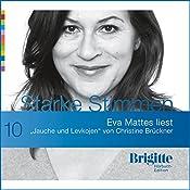 Jauche und Levkojen (Brigitte Edition 10)   Christine Brückner
