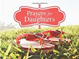 Prayers for Daughters, Debora M. Coty, 160260746X