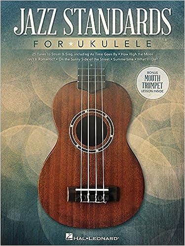 Amazon Jazz Standards For Ukulele Includes Bonus Mouth Trumpet