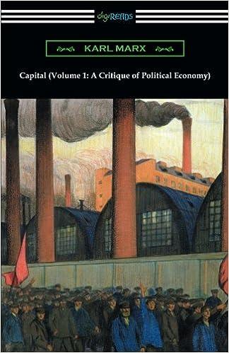 Capital Volume 1 A Critique of Political Economy