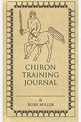 Chiron Training Journal Diary
