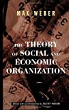 img - for The Theory Of Social And Economic Organization by Max Weber (1997-07-01) book / textbook / text book