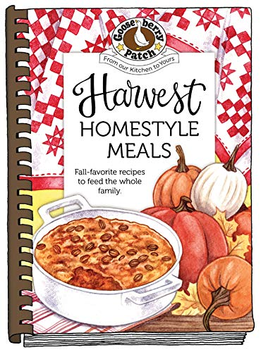Harvest Homestyle Meals (Seasonal Cookbook Collection) by Gooseberry Patch