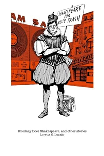 Download online Kilodney Does Shakespeare, and other stories PDF, azw (Kindle)