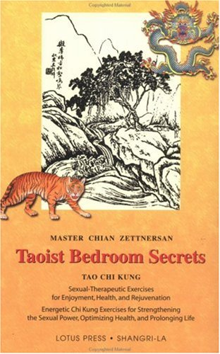 Read Online Taoist Bedroom Secrets: Tao Chi Kung Transitional Chinese Medicine for Health and Longevity on the Deep Sexual Wisdom of Love (Shangri-La) PDF