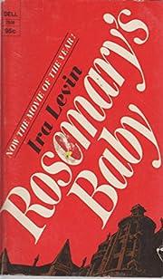 Rosemary's Baby – tekijä: Ira Levin