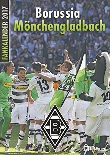 Borussia Mönchenglachbach 2017 - Fankalender, Fußballkalender, Fotokalender, BMG Kalender 2017, Gladbach Kalender, Fohlenkalender 2017 - 29,7 x 42 cm