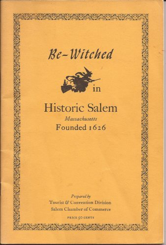 BE-WITCHED IN HISTORIC SALEM MASSACHUSETTS FOUNDED 1626