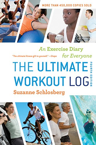 The Ultimate Workout Log: An Exercise Diary for Everyone (Best Weekly Workout Routine)