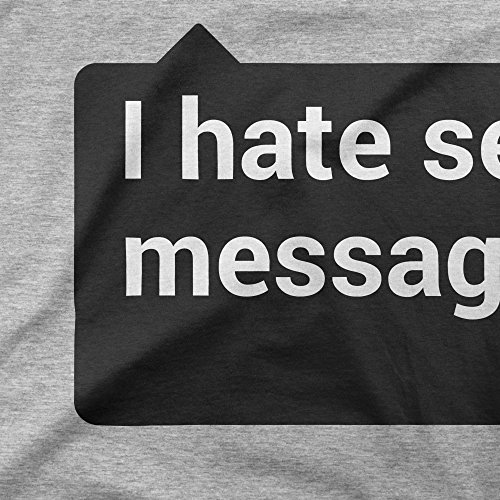 I Hate Sending Messages Femme T-shirt