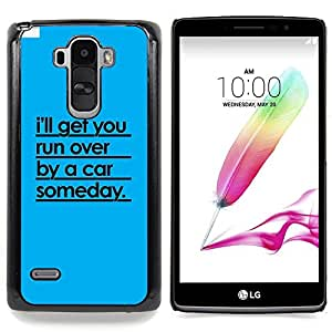 Queen Pattern - FOR LG G Stylo / LG LS770 / LG G4 Stylus - Car Run Over Funny Quote Relationship - Cubierta del caso de impacto con el patr???¡¯???€????€??&