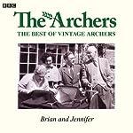 Vintage Archers: Brian and Jennifer |  AudioGO Ltd