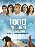 Todo Incluido (All Inclusive) (English Subtitled)