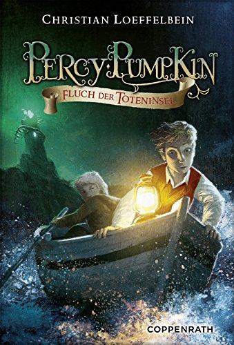 Percy Pumpkin - Band 3: Fluch der Toteninsel (German Edition) ()
