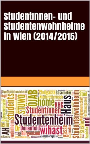 StudentInnen- und Studentenwohnheime in Wien (2014/2015) (German Edition)