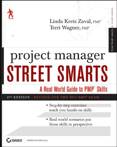 [PDF] Project Manager Street Smarts: A Real World Guide to PMP Skills Free Download | Publisher : Sybex | Category : Computers & Internet | ISBN 10 : 1118093925 | ISBN 13 : 9781118093924