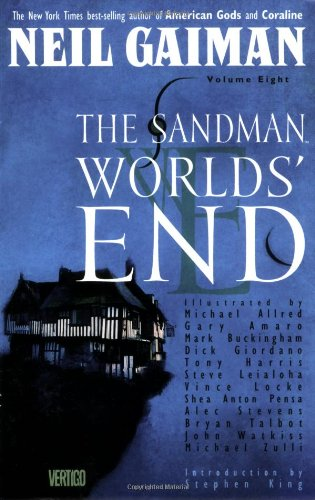 The Sandman  World's End   Volume 8
